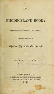 Cover of: The Rhode-Island book: selections in prose and verse, from the writings of Rhode-Island citizens