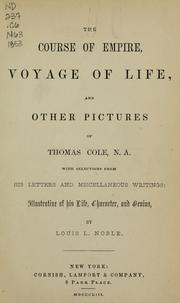 Cover of: The course of empire, Voyage of life, and other pictures of Thomas Cole, N.A.
