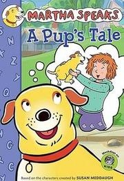 Cover of: Martha Speaks A Pup's tale