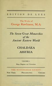 Cover of: The seven great monarchies of the ancient eastern world
