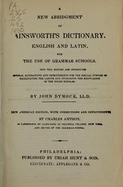 Cover of: A new abridgement of Ainsworth's dictionary, English and Latin