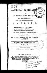 Cover of: American biography, or, An historical account of those persons who have been distinguished in America as adventurers, statesmen, philosophers, divines, warriors, authors, and other remarkable characters