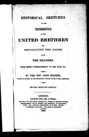Cover of: Historical sketches of the missions of the United Brethren
