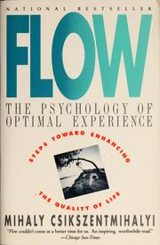 Cover of: Flow: The Psychology of Optimal Experience