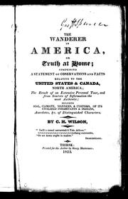 Cover of: The wanderer in America, or, Truth at home