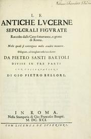 Cover of: Le antiche lucerne sepolcrali figurate