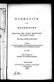 Cover of: Narrative of an expedition through the upper Mississippi to Itasca Lake, the actual source of this river