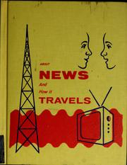 Cover of: About news and how it travels