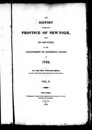 Cover of: The history of the late province of New-York from its discovery, to the appointment of Governor Colden in 1762