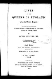Cover of: Lives of the Queens of England from the Norman conquest