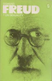 Cover of: On sexuality: three essays on the theory of sexuality and other works