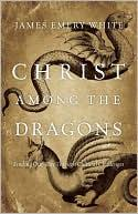 Cover of: Christ among the dragonw