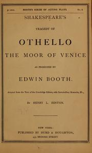 Cover of: Shakespeare's tragedy of Othello, the Moor of Venice: as produced by Edwin Booth