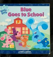 Cover of: Blue Goes to School (Blue's Clues)
