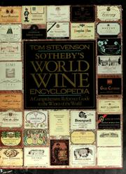 Cover of: Sotheby's World Wine Encyclopedia: a comprehensive reference guide to the wines of the world