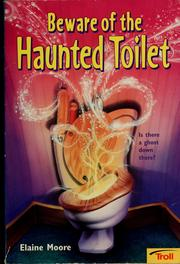 Cover of: Beware of the haunted toilet