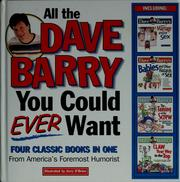 Cover of: All the Dave Barry you could ever want