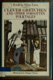 Cover of: Clever Gretchen and other forgotten folktales