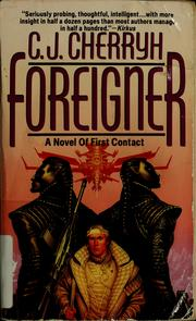 Cover of: Foreigner: a novel of first contact