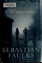 Cover of: Human traces : a novel