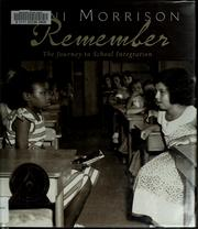Cover of: Remember: the journey to school integration