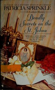 Cover of: Deadly secrets on the St. Johns