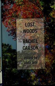 Cover of: Lost woods: the discovered writing of Rachel Carson