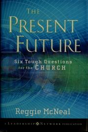 Cover of: The present future