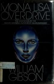 Cover of: Mona Lisa overdrive: cyberpunk-roman