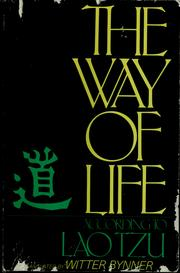 Cover of: The way of life according to Laotzu