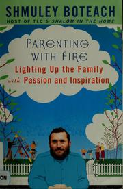 Cover of: Parenting with fire