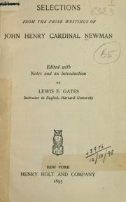 Cover of: Selections from the prose writings: Ed. with notes and an introd. by Lewis E. Gates