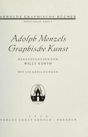 Cover of: Adolph Menzels Graphische Kunst. Hrsg. von Willy Kurth