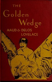 Cover of: The Golden Wedge: Indian Legends of South America