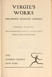 Cover of: Virgil's works: The Aeneid, Eclogues, Georgics.