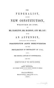 Cover of: The Federalist, On the New Constitution