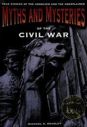 Cover of: Myths and mysteries of the Civil War