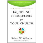 Cover of: Equipping Counselors for Your Church: The 4e Ministry Training Strategy