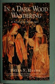 Cover of: Woud der verwachting: a novel of the Middle Ages