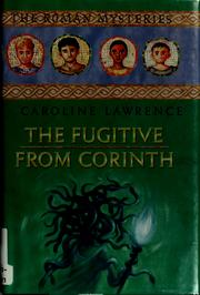 Cover of: The fugitive from Corinth (The Roman Mysteries #10)