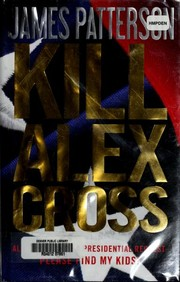 Cover of: Kill Alex Cross