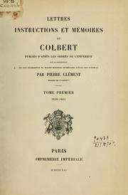 Cover of: Lettres, instructions et mémoires