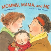 Cover of: Mommy, mama, and me