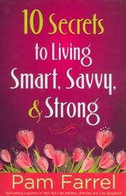 Cover of: 10 secrets to living smart, savvy, and strong