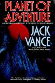 Cover of: Planet of adventure: City of the Chasch, Servants of the Wankh, The Dirdir, & The Pnume