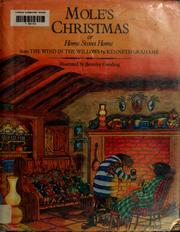 Cover of: Mole's Christmas, or, Home sweet home: from The wind in the willows