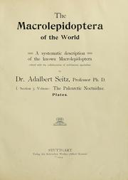 Cover of: The Macrolepidoptera of the world