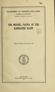 Cover of: The mussel fauna of the Kankakee basin