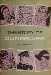 Cover of: The story of ourselves