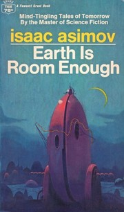 Cover of: Earth is room enough: science fiction tales of our own planet.
